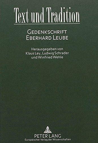 Text und Tradition Gedenkschrift Eberhard Leube  (Tapa Dura)
