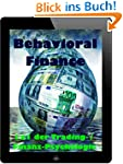 Behavioral Finance: 1x1 der Trading-...