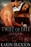 Twist of Fate (Fated)