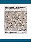 Abnormal Psychology: Clinical Perspectives on Psychological Disorders (0071106650) by Whitbourne, Susan Krauss