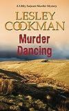 img - for Murder Dancing (Libby Sergeant Murder Mysteries) (Volume 16) book / textbook / text book