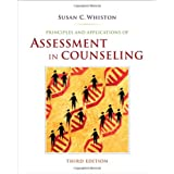 Principles and Applications of Assessment in Counselingby Susan C. Whiston