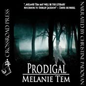 Prodigal | [Melanie Tem]