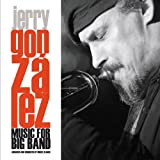 echange, troc Jerry Gonzalez - Music For Big Band