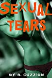 Sexual Tears - Forced in the Mud, Loving Arms, Arranged Marriage, Secret Love.: Tainted Village Rose Complete Collection