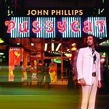 echange, troc John Phillips - Pussycat