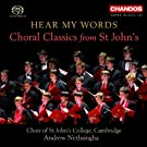 Hear My Words, Choral Classics From St John's College Cambridge Choir