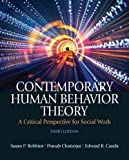 Contemporary Human Behavior Theory: A Critical Perspective for Social Work Contemporary Human Behav