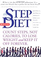 The Step Diet: Count Steps, Not Calories to…