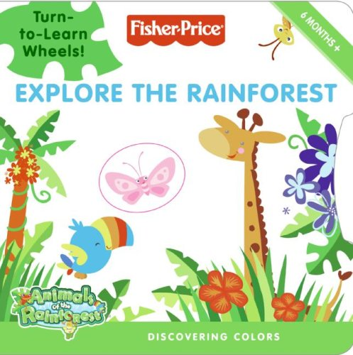 Fisher-Price: Explore The Rainforest: Discovering Colors front-508210