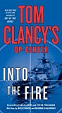 img - for Tom Clancy's Op-Center: Into the Fire: A Novel book / textbook / text book