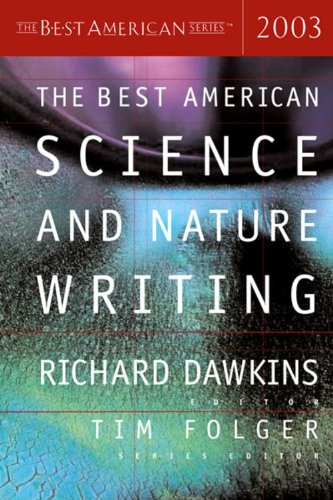 The Best American Science And Nature Writing 2003 (The Best American Series)