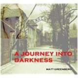 A Journey Into Darkness