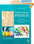 A Pharmacology Primer: Techniques for...