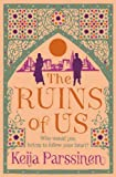 Keija Parssinen The Ruins of Us
