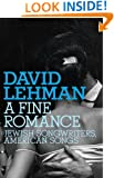 A Fine Romance: Jewish Songwriters, American Songs (Jewish Encounters)