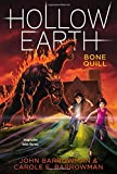 Bone Quill (Hollow Earth)