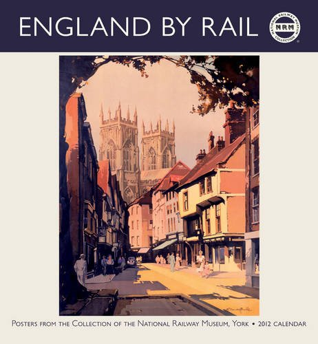 England by Rail, 2012 (Wall Calendar)