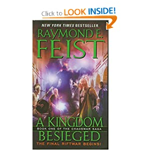 A Kingdom Besieged: Book One of the Chaoswar Saga by