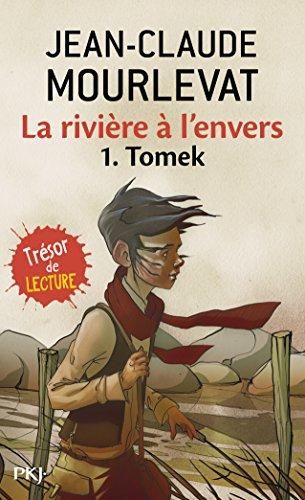 La rivière à l'envers, Tome 1 : Tomek (Pocket Jeunesse)