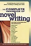 The Complete Handbook of Novel Writing