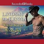 Wind River Wrangler | Lindsay McKenna