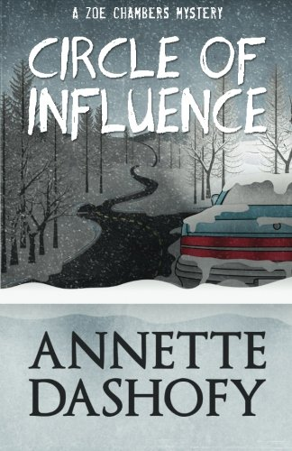 Circle of Influence (A Zoe Chambers Mystery) (Volume 1)