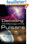 Decoding the Message of the Pulsars:...