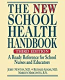 img - for The New School Health Handbook: A Ready Reference for School Nurses and Educators book / textbook / text book