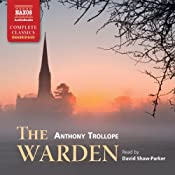 The Warden: Chronicles of Barsetshire Audiobook