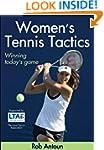 Women's Tennis Tactics: Winning Today...
