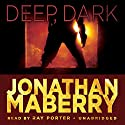 Deep, Dark: An Exclusive Short Story Audiobook by Jonathan Maberry Narrated by Ray Porter