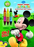 Disney Mickey's Clubhouse: Oh Boy! Book to Color with Crayons