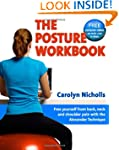 The Posture Workbook: Free Yourself f...