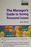 img - for The Manager's Guide to Solving Personnel Issues (Institute of Management) book / textbook / text book