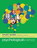 Psychological Science Study Guide 4e