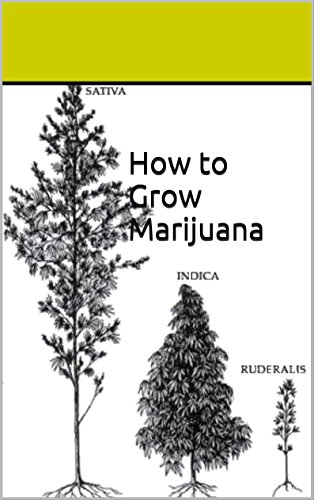 How to Grow Marijuana Handbook