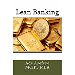 Lean Banking | Ade Asefeso MCIPS MBA