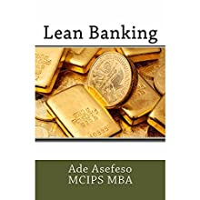 Lean Banking (       UNABRIDGED) by Ade Asefeso MCIPS MBA Narrated by Forris Day Jr
