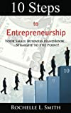 img - for 10 Steps to Entrepreneurship book / textbook / text book