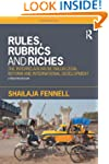 Rules, Rubrics and Riches: The Interr...