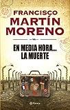 img - for En media hora... la muerte (Spanish Edition) book / textbook / text book
