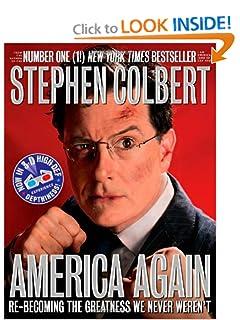 Re-becoming the Greatness We Never Weren't - Stephen Colbert