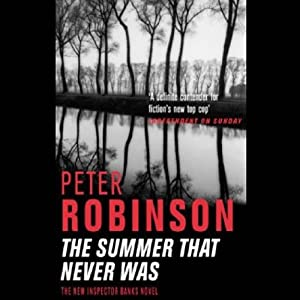 The Summer That Never Was | [Peter Robinson]