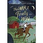The War I Finally Won | Kimberly Brubaker Bradley