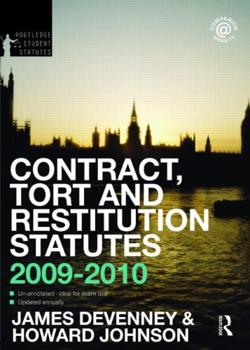 Contract, Tort and Restitution Statutes 2009-2010 (Routledge Student Statutes)