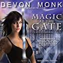 Magic at the Gate: Allie Beckstrom Series, Book 5 (       UNABRIDGED) by Devon Monk Narrated by Emily Durante