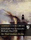 img - for Zeitschrift F r Technische Biologie, Band VII (German Edition) book / textbook / text book