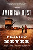 American Rust: A Novel (Random House Readers Circle)