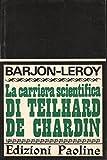 img - for La carriera scientifica di Teilhard de Chardin book / textbook / text book
